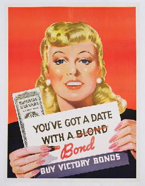'You've Got a Date With a Bond', poster advertising Victory Bonds