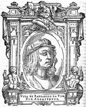 Raphael. From: Giorgio Vasari, The Lives of the Most Excellent Italian Painters, Sculptors, and Arch